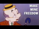 Anti Communist Propaganda Cartoon Make Mine Freedom 1948