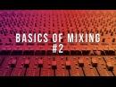 The Fundamentals of Mixing Beats (Basics of Mixing 2) | How To Mix Beats In FL Studio