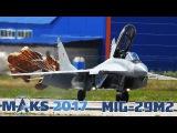 МАКС 2017  МиГ-29М2  Высший пилотаж  Обращение пилота к посетителям  Жуковский  Ра ...