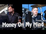 Money On My Mind - LIVE - Avery Drummer &amp Friends - 10 year old Drummer
