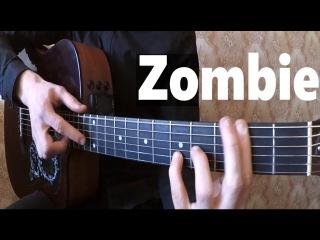 The Cranberries - Zombie   Гитара Фингерстайл [Мироненко Артем]