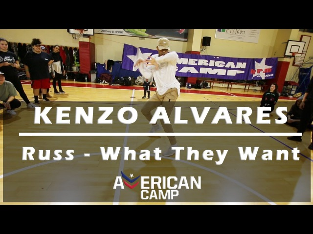 KENZO ALVARES | Russ - What They Want | AMERICAN CAMP 2017 ROME @mmpp @pjd