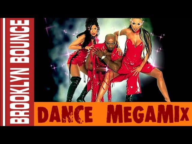 Brooklyn Bounce - Dance Megamix