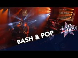 Bash Pop - On The Rocks (The Late Show with Stephen Colber)