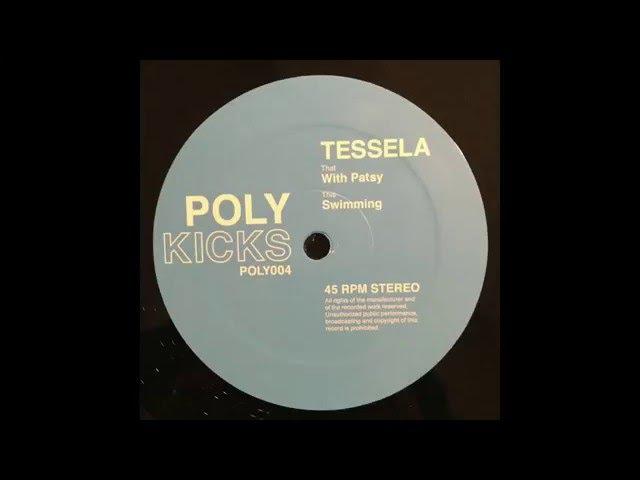 Tessela - With Patsy