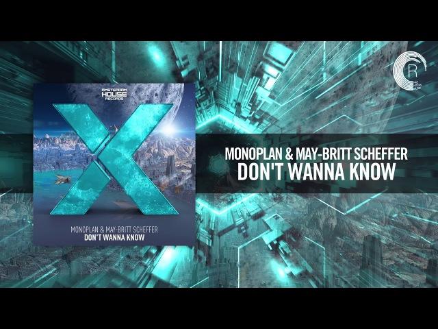 Monoplan May-Britt Scheffer - Dont Wanna Know [FULL] (Amsterdam House)