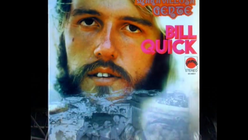 Bill Quick Beautiful People Maravillosa Gente Lyrics by Mark Gottschall 1972