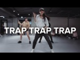 Trap Trap Trap - Rick Ross (ft. Young Thug, Wale)  Jin Lee Choreography