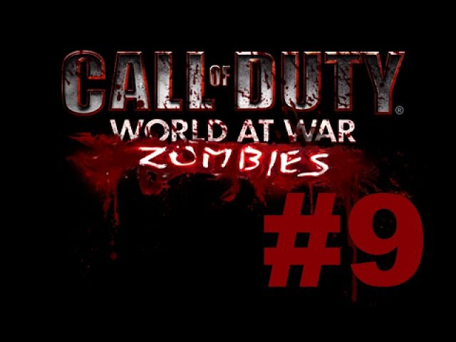 Call of Duty 5: World at War - Zombies - 9 - Co-op -