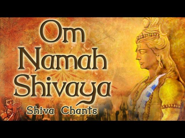 Om Namah Shivaya | Shiva Chants
