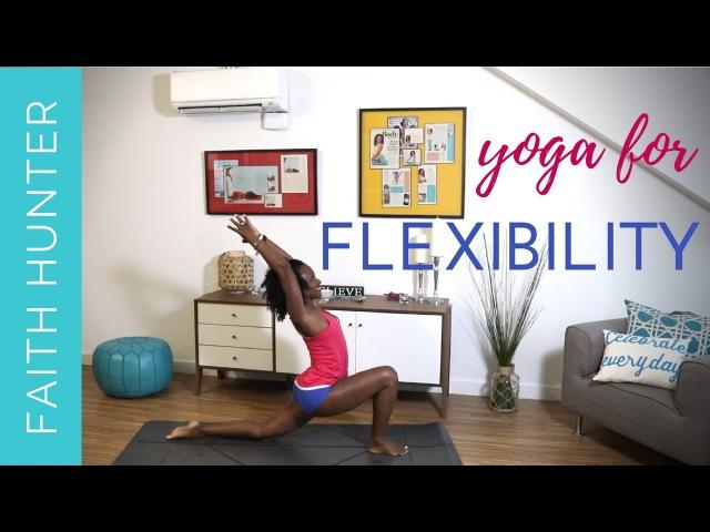 Faith Hunter - Yoga for Flexibility | Фейт Хантер - Йога для расслабления