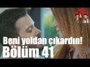 Kiralık Aşk 41. Bölüm - Yoldan Çıkardın Beni