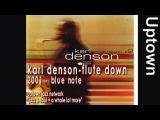 Karl Denson - Flute Down