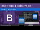 Build A Bootstrap 4 Theme Latest Beta Version