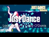 Just Dance Unlimited | Just Dance - Lady Gaga Ft. Colby ODonis | Just Dance 2014