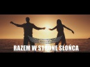 BASTA - Razem w Stronę Słońca ( Official Video ) NOWOŚĆ 2017 !