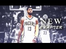 Paul George - New Chapter ! HD