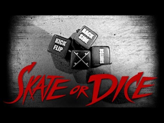 Skate or Dice! - Eric Koston, Steve Berra, Mike Carroll, Sierra Fellers, more