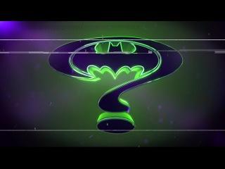 Бэтмен Навсегда. Фанатский трейлер.