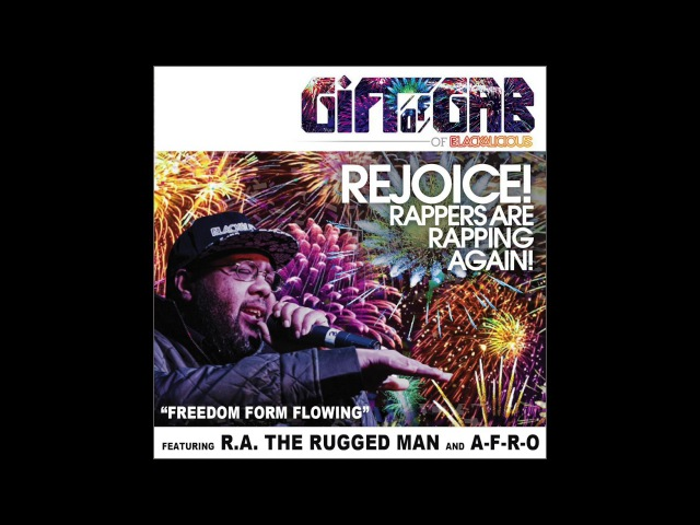 Gift Of Gab A-F-R-O R.A. the Rugged Man -