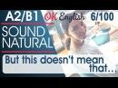 6/100 But this doesn't mean that 🇺🇸 Курс разговорного английского: TOP 100 English phrases