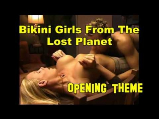 Bikini Girls From The Lost Planet-Fred Olen Ray-2006-Christine Nguyen, Syren , Regina Russell, Alexandre Boisvert,