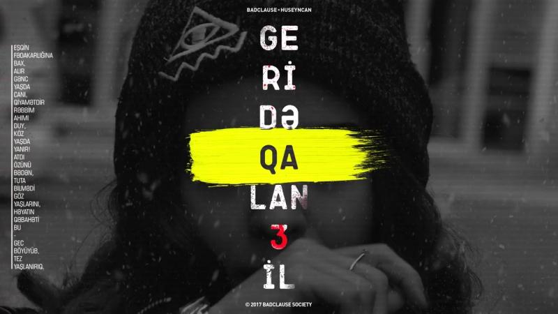 BadClause-Geride Qalan 3 il (Dervis)