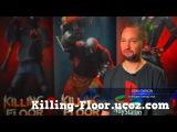 Новый геймплейный трейлер Killing Floor 2 ConversationKilling Floor ucoz com