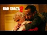 Bad Santa 2 Official Trailer #2 (HD) Billy Bob Thornton, Tony Cox, Kathy Bates MIRAMAX