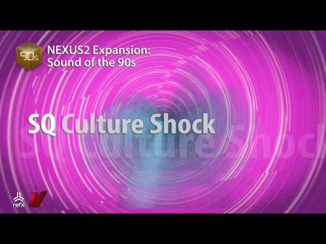 Refx.com Nexus² - Sound of the 90s Expansion Demo