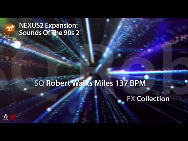 Refx.com Nexus² - Sounds of the 90s 2 Demo