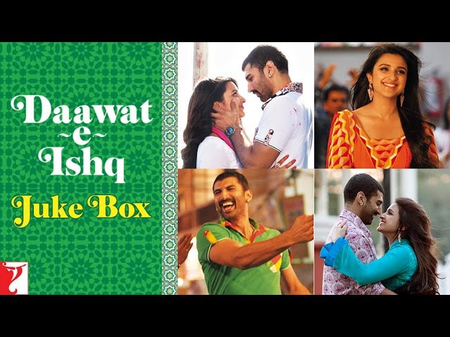 Daawat-e-Ishq Full Songs Audio Jukebox | Sajid - Wajid | Aditya Roy Kapur | Parineeti Chopra