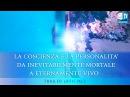 Il trailer del programma La coscienza e la personalità. Da inevitabilmente mortale a...