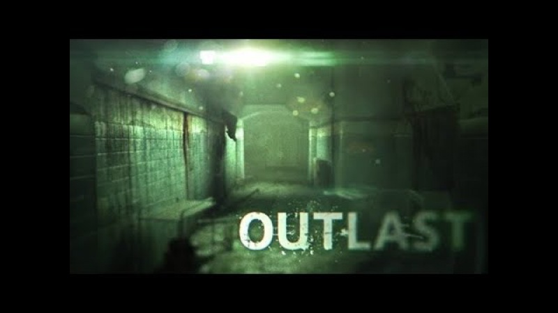 СтримStream Outlast Evgen немного сцыт!