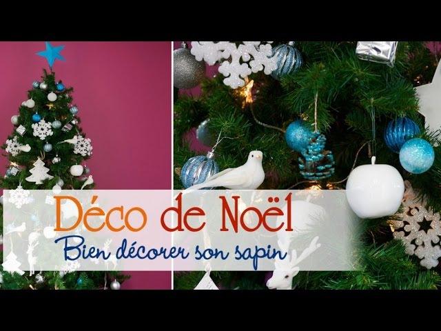 Sapin de Noël Les astuces pour bien le décorer