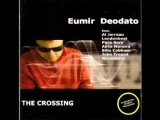Eumir Deodato - The Crossing