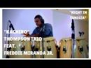 MEINL Percussion Kachiro Thompson Trio Night in Tunisia