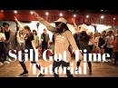 Still Got Time DANCE TUTORIAL  Dana Alexa Choreography