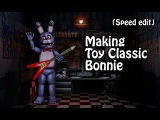 Speed Edit Making Toy Classic Bonnie  FNaF 2