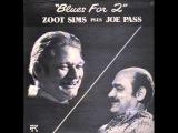 Zoot Sims &amp Joe Pass - Blues for Two (Full Album)