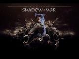 Middle-Earth: Shadow of War. Русский трейлер от Nikistudio