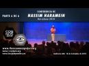 NASSIM HARAMEIN, Ovnis en el espacio, anti-gravedad y agujeros negros - PARTE 6 DE 6