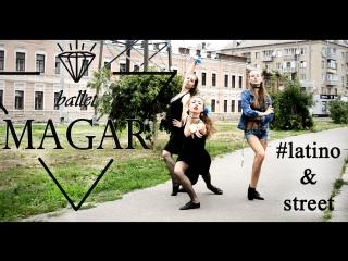 Шоу-балет МАГАР -  Latino&street (г.Харьков)