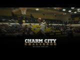 Charm City Challenge Recap | Behind The Scenes (Music by V-Sine Beatz)