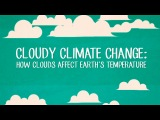 Cloudy climate change How clouds affect Earth's temperature - Jasper Kirkby