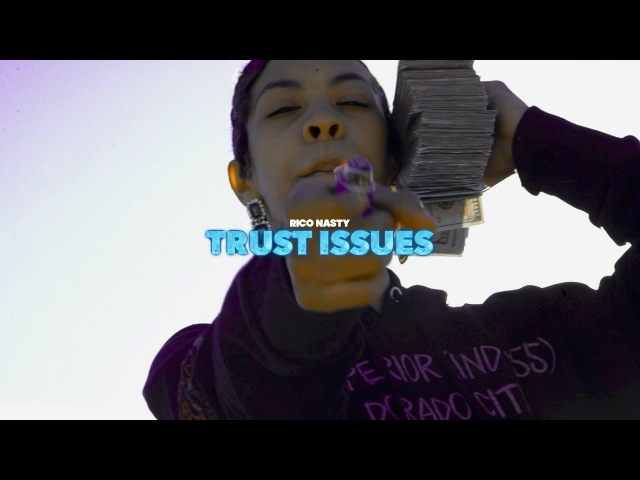 Rico Nasty - Trust Issues [Prod By Kenny Beats] (Official Video)