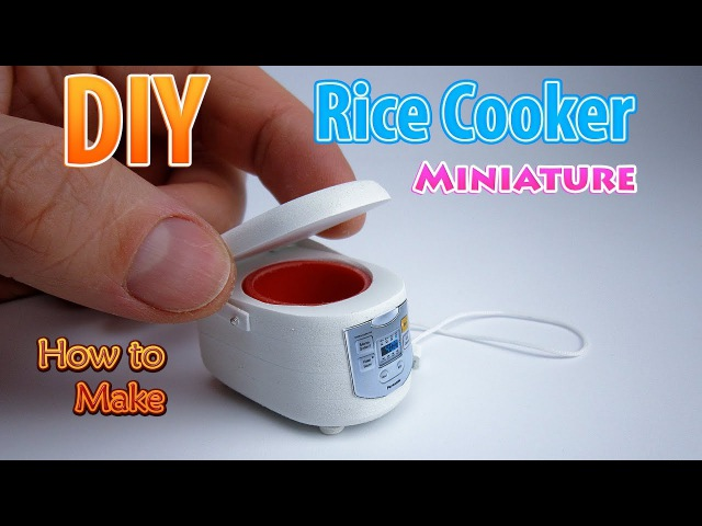 DIY Realistic Miniature Rice Cooker DollHouse No Polymer Clay