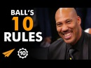 """If You KNOW What You're WORTH, You Can GET IT!"" - LaVar Ball (@Lavarbigballer) - Top 10 Rules"