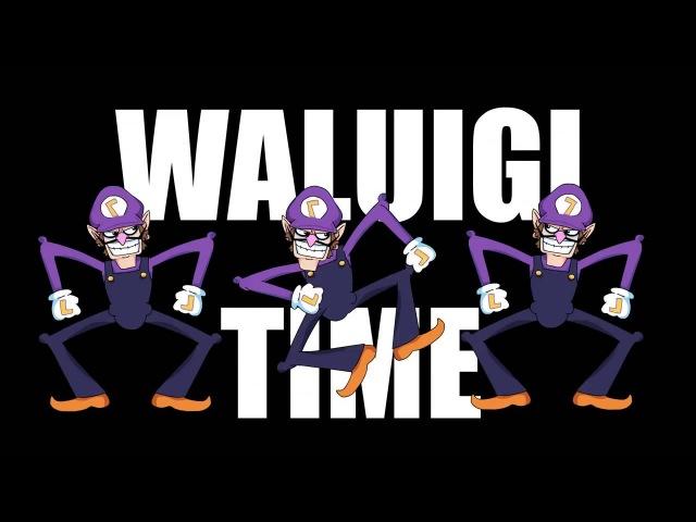 WALUIGI TIME