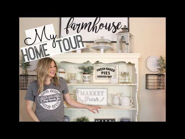 HOME TOUR 2018 FARMHOUSE DECOR HOME DECOR INSPIRATION